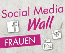 Social Media Wall für Frauen