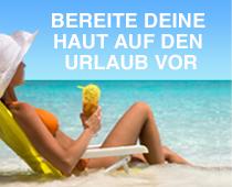 Bereite deine Haut auf den Urlaub vor
